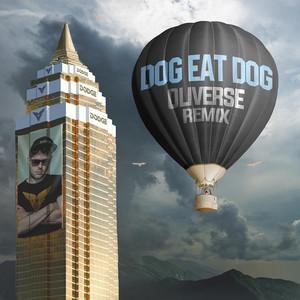 Dog Eat Dog Oliverse Remix