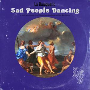 Sad People Dancing