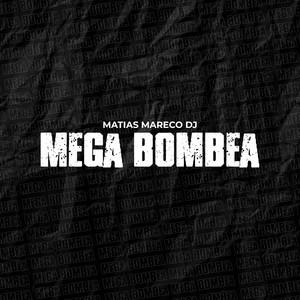 Mega Bombea