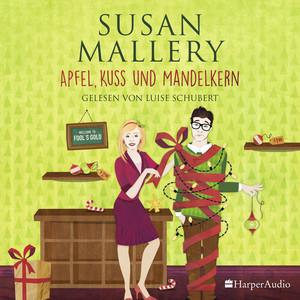 Apfel, Kuss und Mandelkern (Fool's Gold 19) [Ungekürzt] Audiobook