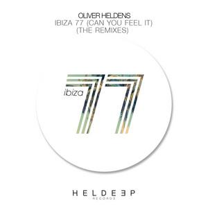 Ibiza 77 (Can You Feel It) [The Remixes]