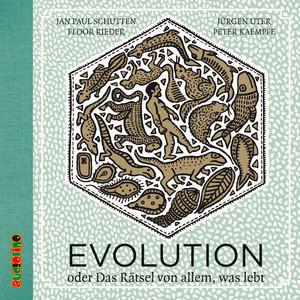 Evolution - Oder Das Rätsel von allem, was lebt Audiobook