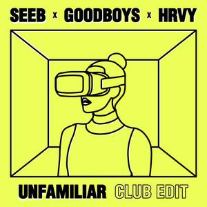 Unfamiliar (Club Edit)