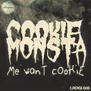 Me Want Cookie