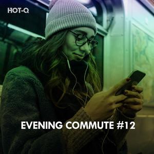 Evening Commute, Vol. 12