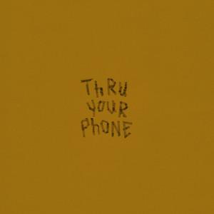Thru Your Phone