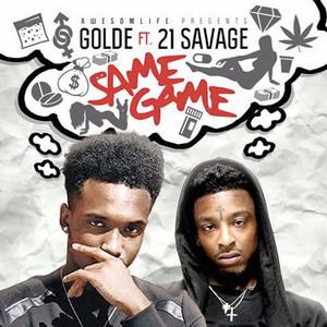 Same Game (feat. 21 Savage) - Single