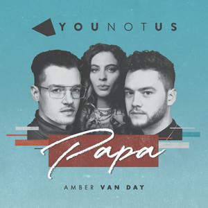 Papa by Younotus, Amber Van Day