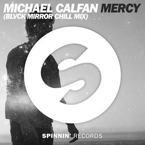 Mercy (Blvck Mirror Chill Mix)