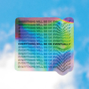 Everything Will Be Ok Eventually