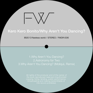 Why Aren't You Dancing?
