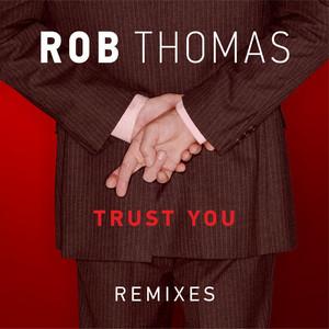 Trust You (Remixes)