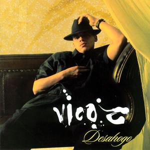 Desahogo - Vico C