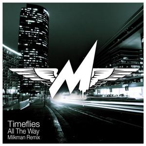 All the Way (Milkman Remix)