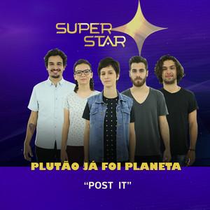 Post It - Superstar by Plutão Já Foi Planeta