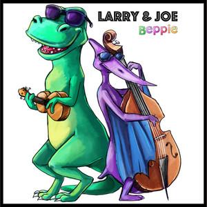 Larry & Joe