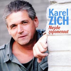 Karel Zich - Nejde Zapomenout