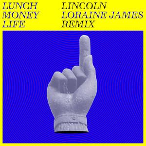 Lincoln (Loraine James Remix)