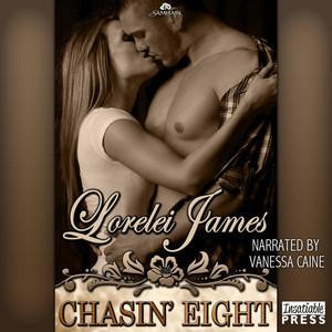 Chasin' Eight - Rough Riders, Book 11 (Unabridged)