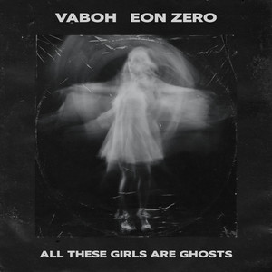 All These Girls Are Ghosts