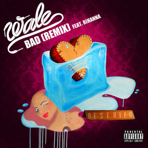 Bad (feat. Rihanna) [Remix]