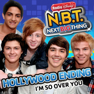 """I'm So Over You (from Radio Disney """"N.B.T."""" Next BIG Thing)"""
