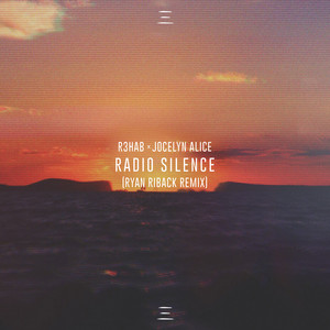 Radio Silence (Ryan Riback Remix)