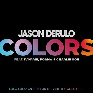 Colors (feat. Ivorrie, Forma and Charlie Roe)