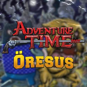 Adventure Time 2022 by Öresus
