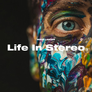 Mads Langer - Life In Stereo