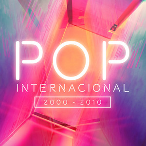 Pop Internacional 2000-2010