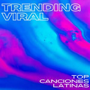 Trending Viral - Top Canciones Latinas