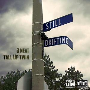 Still Drifting