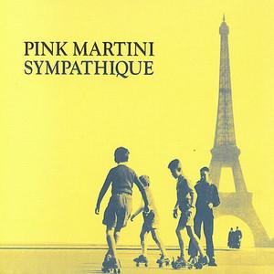Donde Estas, Yolanda? by Pink Martini