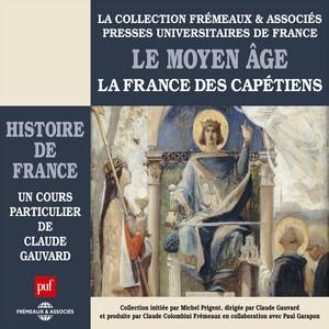 Le Moyen-âge, La France des Capétiens