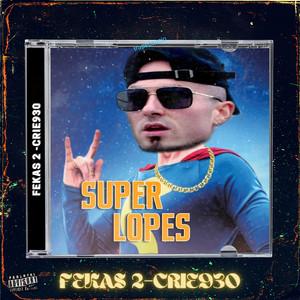 Fekas 2 (Super Lopes)