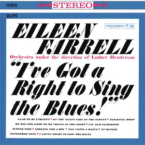Eileen Farrell - I've Got a Right to Sing the Blues album