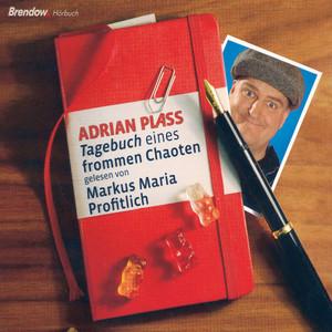 Tagebuch eines frommen Chaoten (Gelesen von Markus Maria Profitlich) Audiobook