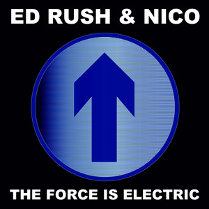 The Force Is Electric (2015 Remaster)