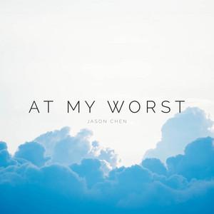 At My Worst