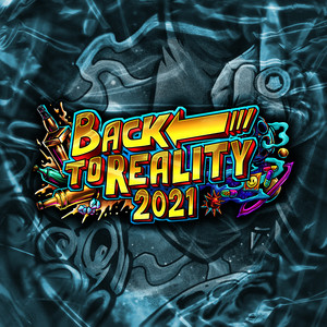 Back To Reality 2021