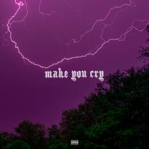 Make You Cry
