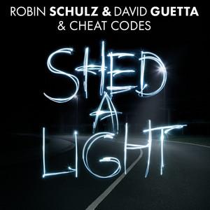 David Guetta & Robin Schulz Cheat Codes - Shed a light
