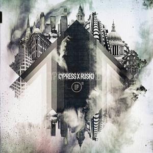 Cypress X Rusko 01