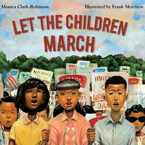 Let the Children March (Unabridged)