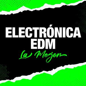 Electrónica EDM La Mejor