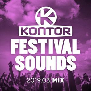 Kontor Festival Sounds - 2019.03 Mix