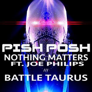 Nothing Matters / Battle Taurus
