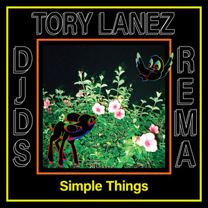 Simple Things [Feat. Tory Lanez & Rema]