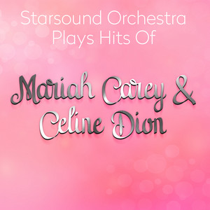 Starsound Orchestra Plays Hits Of Mariah Carey & Celine Dion album